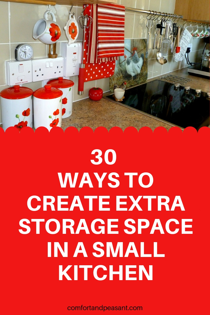 30 Ways To Create Extra Storage Space In A Small Kitchen Comfort Peasant
